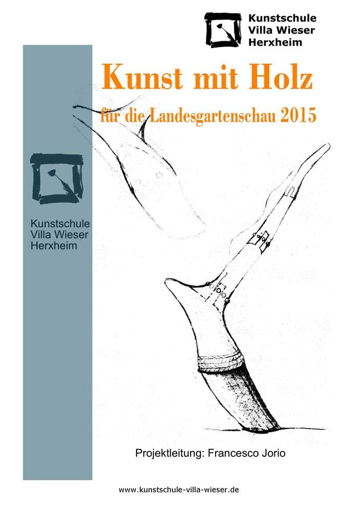 Kunst Mit Holz In Landau Auf Der Landesgartenschau 2015